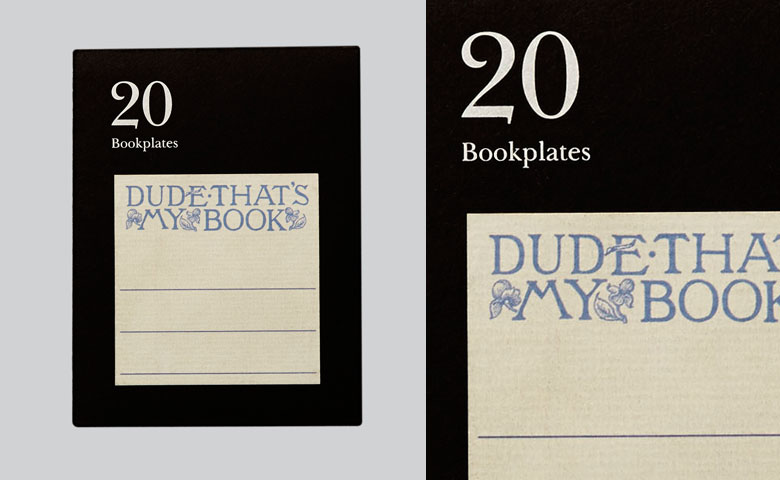 Literarian Book Plates | Dude That's My Book